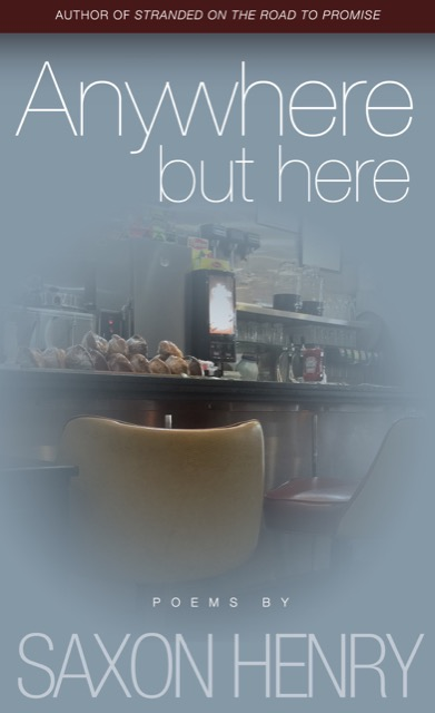 Anywhere but Here, one of Saxon Henry's newest books