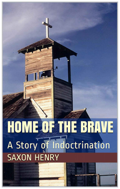 Home of the Brave by Saxon Henry