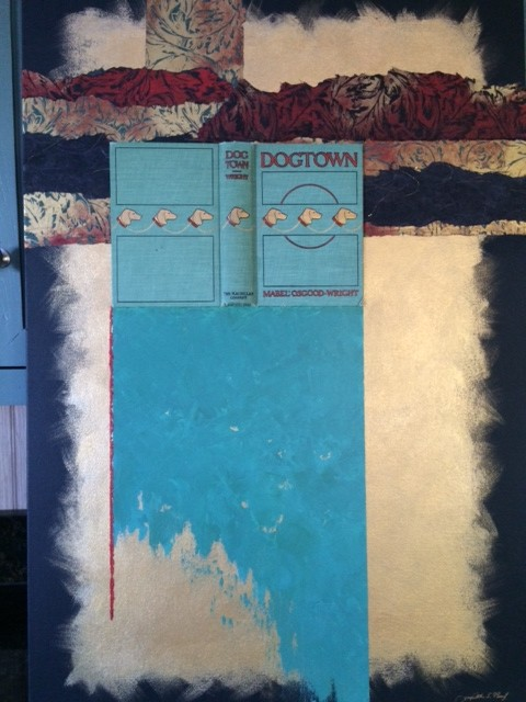 Dogtown, a mixed-media collage by Judith Paul.