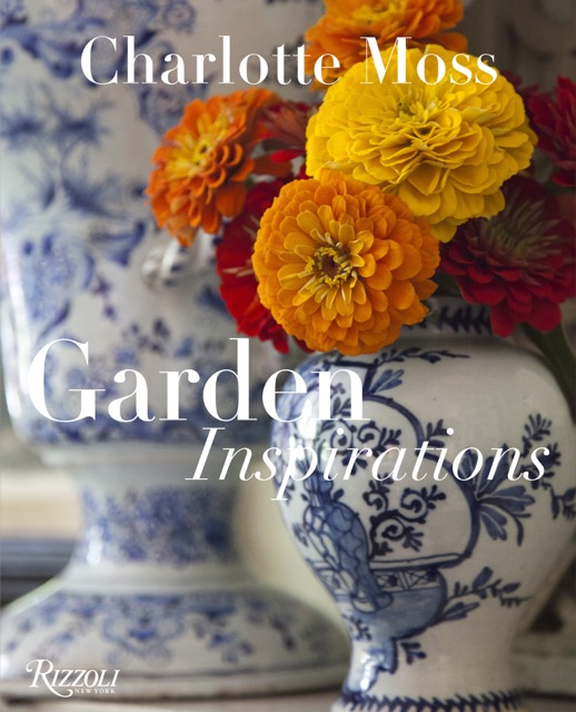 The beautiful cover of Charlotte Moss's book Garden Inspirations.