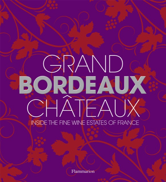 Grand Bordeaux Châteaux of France